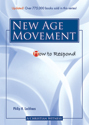 How to Respond to The New Age Movement - 3rd edition
