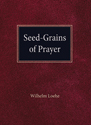 Seed Grains of Prayer