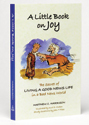 A Little Book on Joy