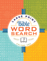 Large Print Bible Word Search – Volume 1