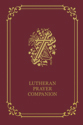 Lutheran Prayer Companion