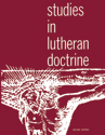Studies in Lutheran Doctrine Workbook