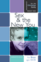 Sex and the New You - Boys Edition - Learning About Sex