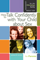 How to Talk Confidently with Your Child about Sex - 5th Edition - Learning About Sex