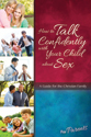 How to Talk Confidently with Your Child about Sex: For Parents - Learning About Sex