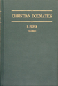 Christian Dogmatics, Volume 1