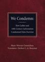 We Condemn