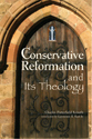 The Conservative Reformation & Its Theology