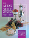 Altar Guild Manual LSB Edition