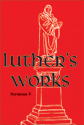 Luther's Works, Volume 58 (Selected Sermons V)