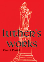 Luther's Works, Volume 75 (Church Postils I)