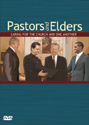 Pastors and Elders - DVD