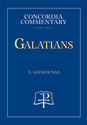 Galatians - Concordia Commentary