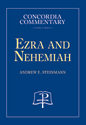 Ezra and Nehemiah - Concordia Commentary