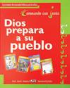 Dios prepara a su pueblo - Lecciones (God Prepares His People - Student)