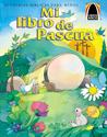 Libros Arco: Mi libro de Pascua (Arch Books: My Happy Easter Book)