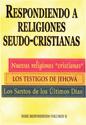 Respondiendo a religiones seudo-cristianas (Responding to Pseudo-Christian Religions)