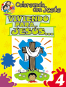 Coloreando con Jesús: Viviendo para Jesús (Coloring with Jesus: Living for Jesus...)