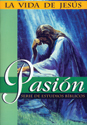 La vida de Jesús: Pasión (The Life of Jesus: Passion)