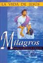 La vida de Jesús: Milagros (The Life of Jesus: Miracles)