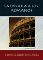 La epístola a los Romanos (Spanish Commentary on Romans)