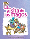 Tesoros Bíblicos: La visita de los magos (Bible Treasures: The Visit of the Wise Men)