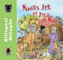 Libros Arco bilingües: El arca de Noé (Bilingual Arch Books: Noah's 2-by-2 Adventure)