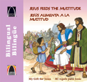Libros Arco bilingües: Jesús alimenta a la multitud (Bilingual Arch Books: Jesus Feeds the Multitude)