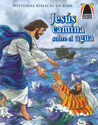 Libros Arco: Jesús camina sobre el agua (Arch Books: Jesus Walks on Water)