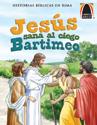 Libros Arco: Jesús sana al ciego Bartimeo (Arch Books: Jesus Heals Blind Bartimaeus)