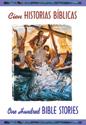Cien historias bíblicas - bilingüe (One Hundred Bible Stories - Bilingual)