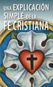 Una explicación simple de la fe cristiana - paquete de 20 (A Simple Explanation of Christianity - Pack of 20)