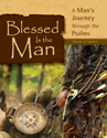 Blessed Is the Man: Psalms of Lament