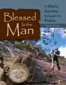 Blessed Is the Man: Psalms of Praise