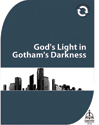 God's Light in Gotham's Darkness