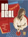 Real Deal: No Deal