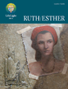 LifeLight: Ruth/Esther - Leaders Guide