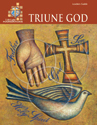 LifeLight Foundations: Triune God - Leaders Guide
