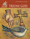 LifeLight Foundations: Triune God - Study Guide