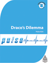 Pulse 025: Draco's Dilemma