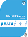 Pulse 034: Who Will Survive