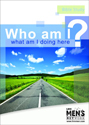 Who Am I? What Am I Doing Here? DVD