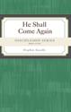 Discipleship Series:  He Shall Come Again