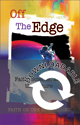 Faith on the Edge: Off the Edge: Faith, Science, and the Future