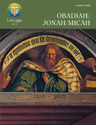 LifeLight: Obadiah/Jonah/Micah - Leaders Guide