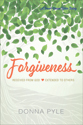 Forgiveness: Received from God, Extended to Others