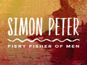 CPH FaithCourses: Simon Peter-Fiery Fisher of Men Individual Study - Digital Edition