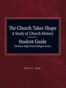 The Church Takes Shape - Student Book