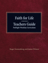 Faith for Life Junior High Teachers Guide – Pathlight Weekday Curriculum