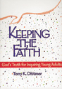 Keeping the Faith: God's Truth for Inquiring Young